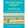 Occupational Therapy in Australia:  Professional & Practice Issues