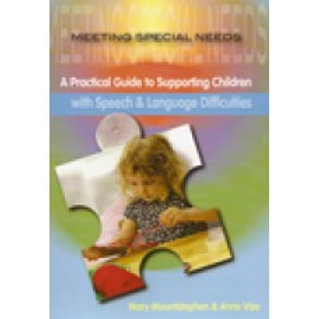 A Practical Guide; Speech & Language Difficulties
