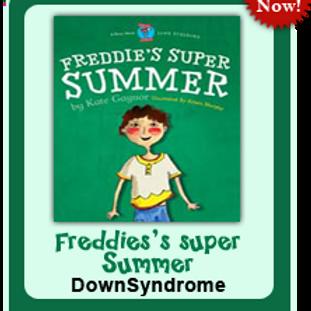 Freddie's Super Summer:  Down Syndrome