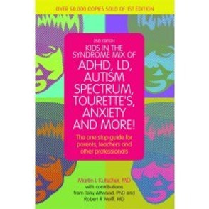 Kids in the Syndrome Mix of ADHD, LD, Autism Spectrum, Tourette's Anxiety and Mo
