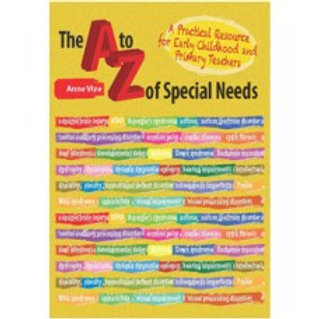The A-Z of Special Needs:  a practical resource for early childhood and primary