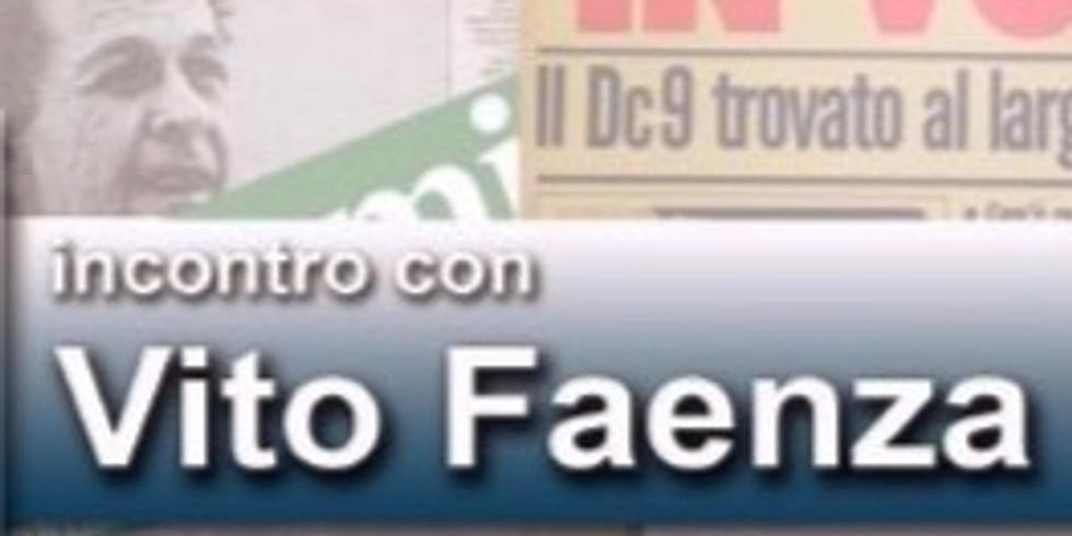 """""""Vita da inviato"""": Vito Faenza"""