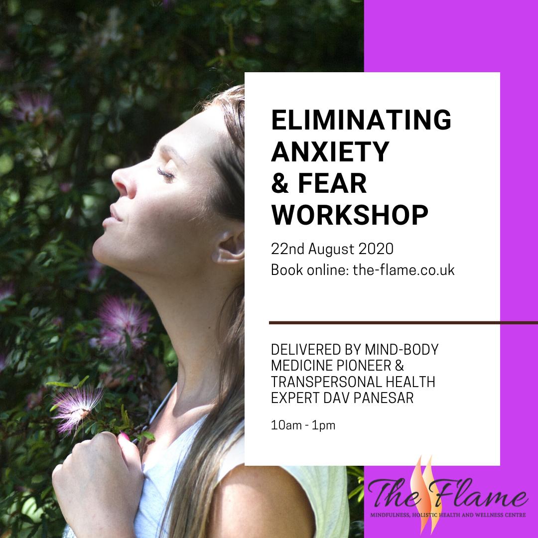 Eliminating anxiety & fear workshop