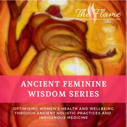 Ancient Feminine Wisdom Series