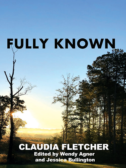 Fully Known (A Sequel to Little Did She Know)