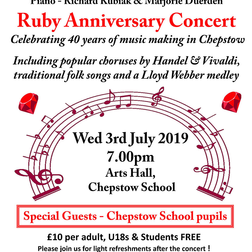 Chepstow Choral Society - Ruby Anniversary Concert