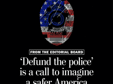 'Defund the police' is a Call to imagine a safer America