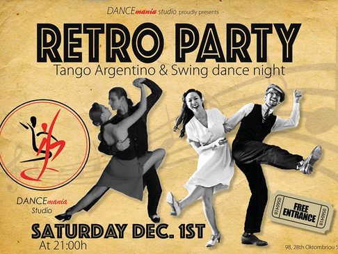 Retro Party | Tango Arg. & Swing Dance Night @DANCEmania Studio