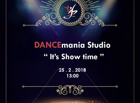 It's Show Time   DANCEmania Studio