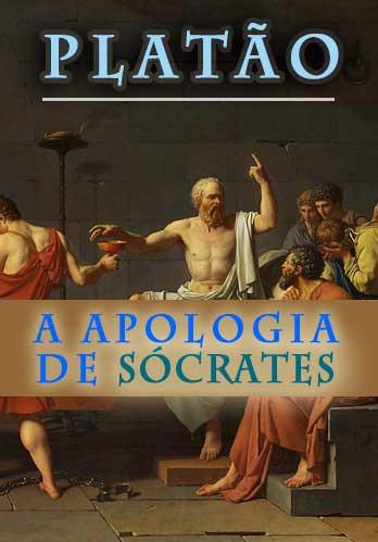 A Apologia de Sócrates, PLATÃO