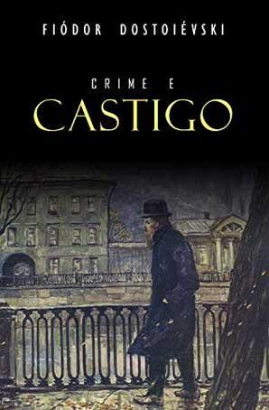 Crime e Castigo, Dostoievski