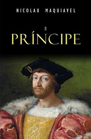 O Príncipe, Nicolau Maquiavel