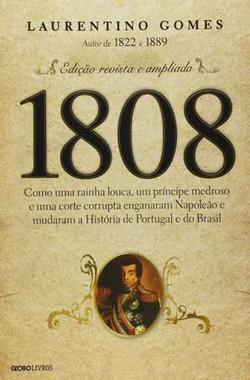 1808, Laurentino Gomes