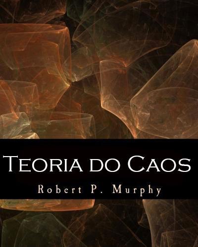 Teoria do caos, ROBERT MURPHY