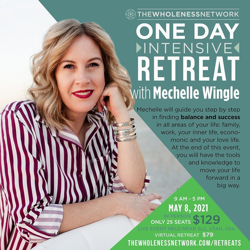 One Day Intensive Retreat with Mechelle Wingle