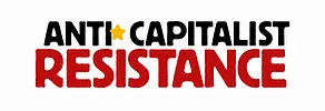 What is the Anti*Capitalist Resistance?