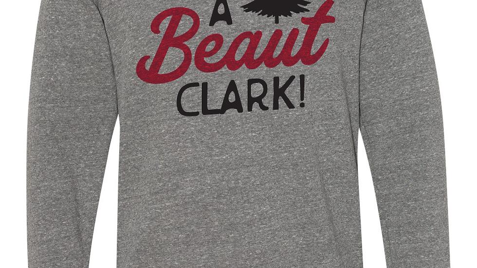 HOLIDAY SPECIAL - It's a Beaut Clark! Crew Sweatshirt