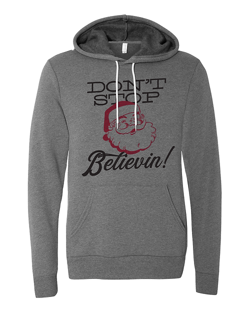 HOLIDAY SPECIAL - Don't Stop Believin! Hoodie