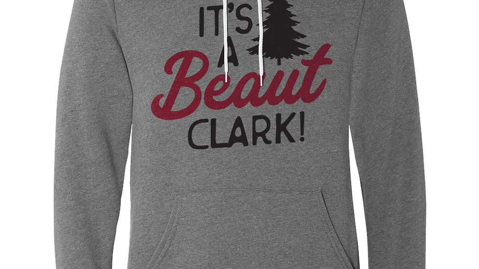 HOLIDAY SPECIAL - It's a Beaut Clark! Hoodie