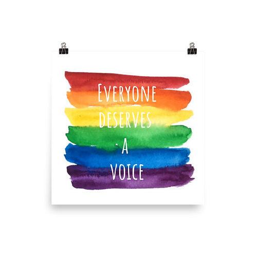 """Everyone Deserves a Voice"" -  Poster"