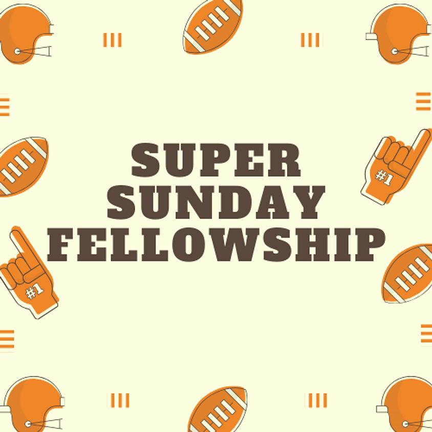 Super Sunday Fellowship