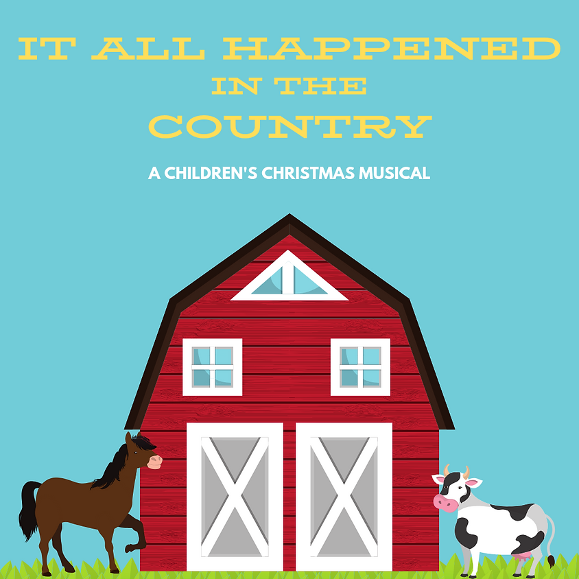 It All Happened in the Country - A Children's Christmas Musical