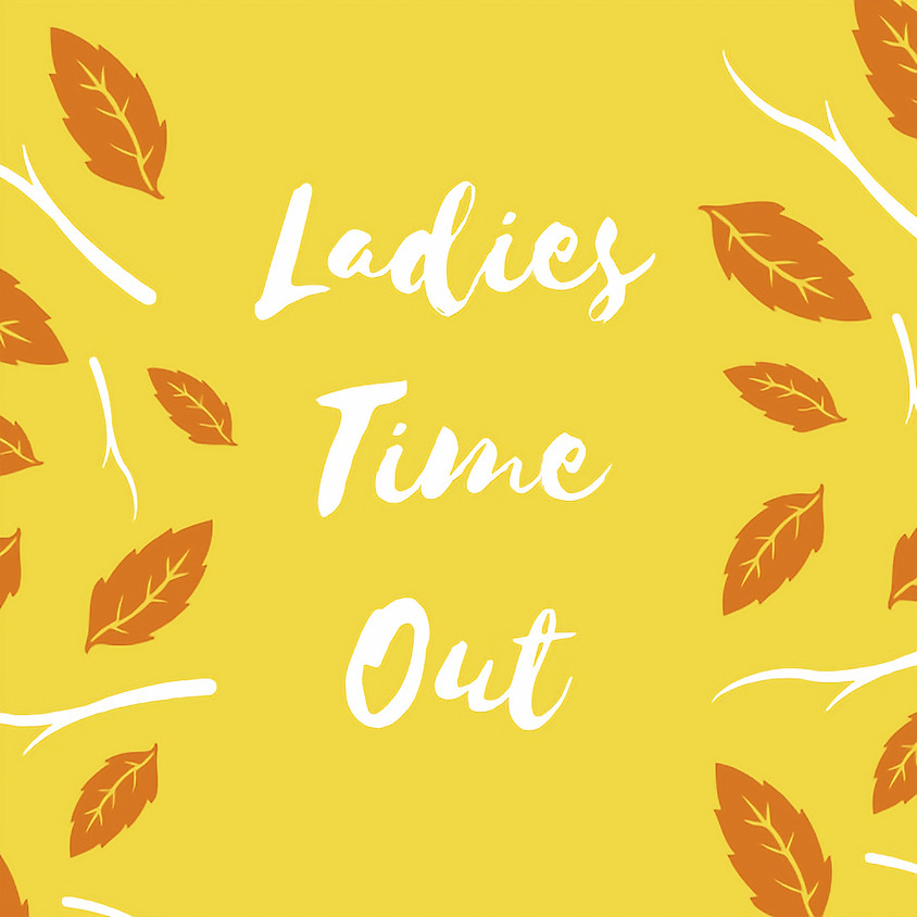 Ladies Time Out