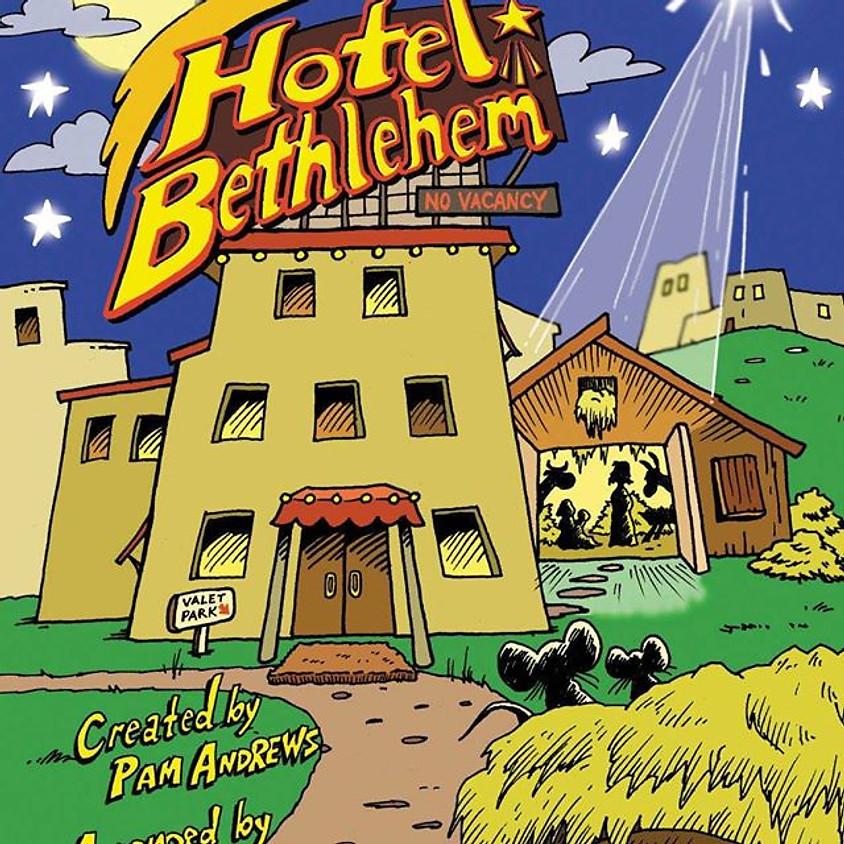 Children's Christmas Musical: Hotel Bethlehem