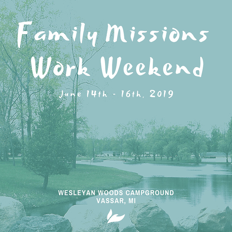 Family Missions Work Weekend