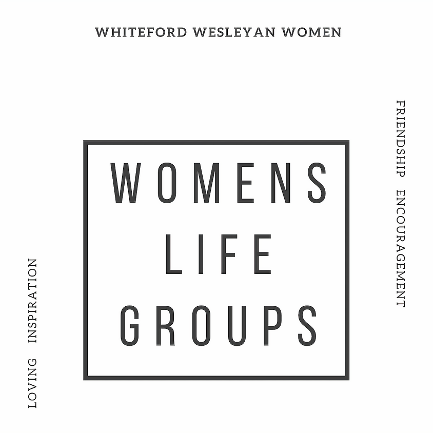 """Womens' """"Life Groups"""""""
