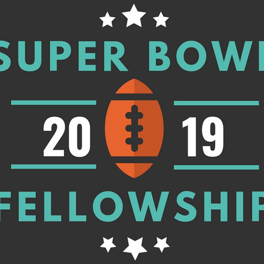 Super Bowl Fellowship