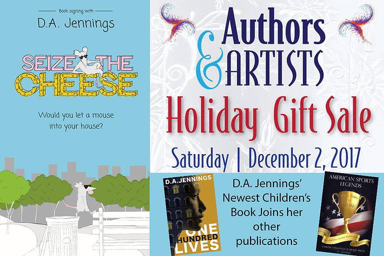 D.A. Jennings Authors & Artists Holiday Gift Sale.  D. A. Jennings presents American Sports Legends, Seize the Cheese and One Hundred Lives.