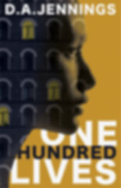 One Hundred Lives by D. A. Jennings.  Life and Nature Poured into Poetry. dajennings.com