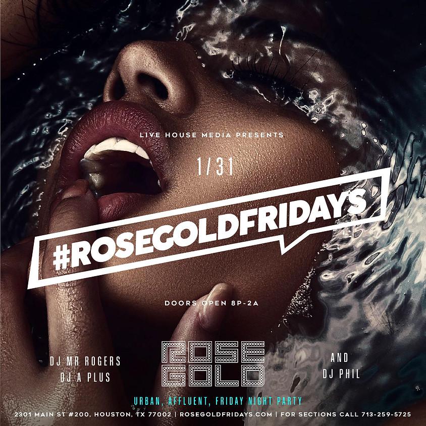 Rosegold Fridays