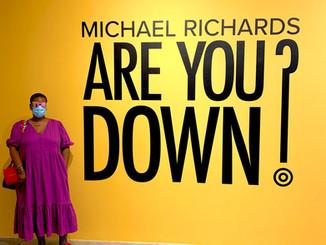 Michael Richards: Are You Down? Exhibition At MOCA NoMi