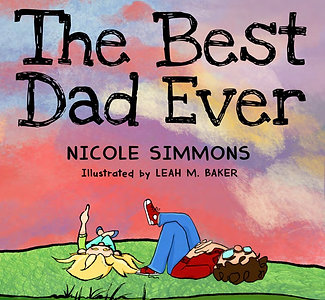The Best Dad Ever by Nicole Simmons
