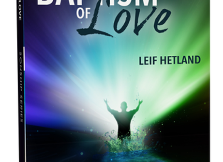 Baptism of Love by Leif Hetland