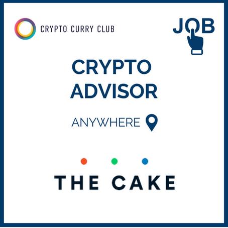 Live Job: Crypto Advisor, The Cake