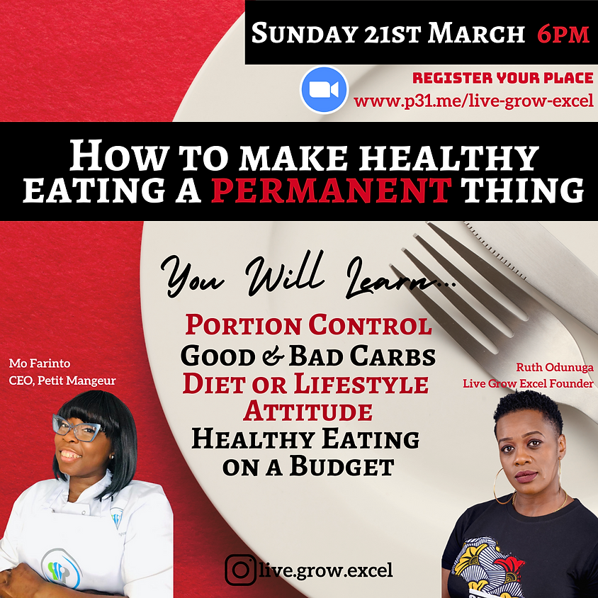 Live Grow Excel: How To Make Healthy Eating A PERMANENT thing!