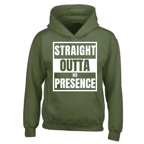 STRAIGHT OUTTA HIS PRESENCE