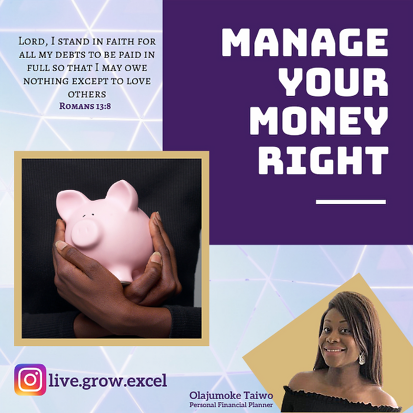Live.Grow.Excel: Manage Your Money Right