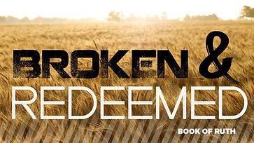 Broken and Redeemed Main.jpg