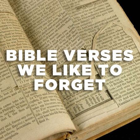Bible Verses That Christians Forget