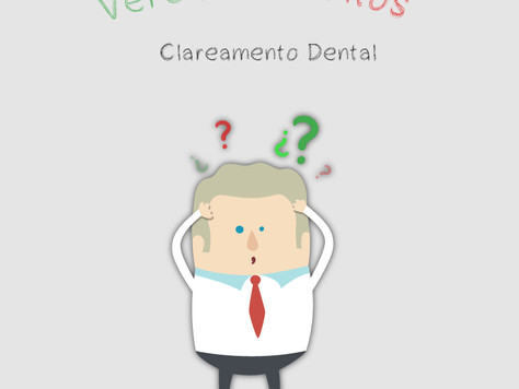 Mitos e Verdades sobre Clareamento Dental - Accetturi Implante e Estética