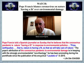 Elijah Time climatic Crisis...pope calls fot Sunday Law to combat the Covid19