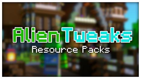 Alien-Tweaks Resource Packs.png