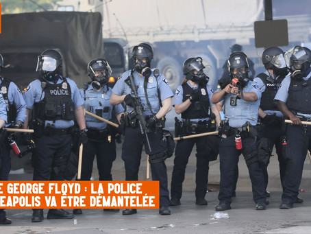 Mort de George Floyd : la police de Minneapolis sera démantelée