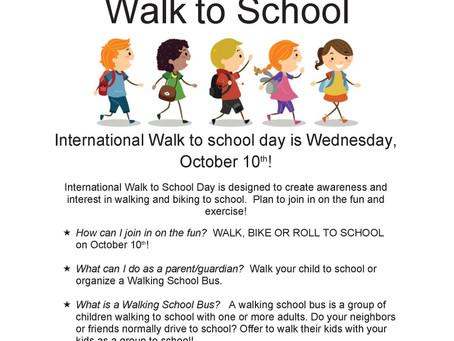 Walk to School - Wednesday October 10th
