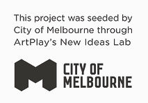 City Of Melbourne and ArtPlay Acknowledg