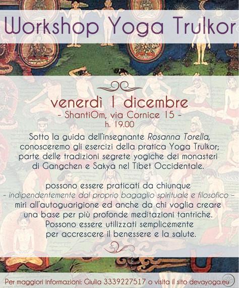 Venerdì 1 dicembre, Yoga Trulkor
